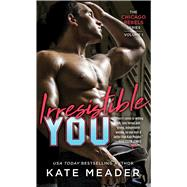 Irresistible You by Meader, Kate, 9781501180880