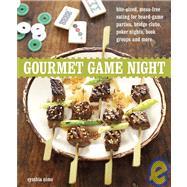 Gourmet Game Night by Nims, Cynthia, 9781580080880