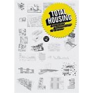 Total Housing: Alternatives to Urban Sprawl by Ferre, Albert, 9788496540880