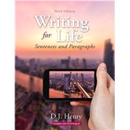 Writing for Life Sentences and Paragraphs Plus MyWritingLab with Pearson eText -- Access Card Package by Henry, D. J.; Kindersley, Dorling, 9780134120881