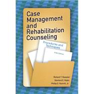 Case Management and Rehabilitation Counseling by Roessler, Richard T.; Rubin, Stanford E.; Rumrill, Phillip D., Jr., 9781416410881