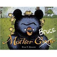 Mother Bruce by Higgins, Ryan T.; Higgins, Ryan T., 9781484730881