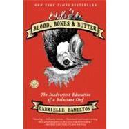 Blood, Bones & Butter by Hamilton, Gabrielle, 9780812980882