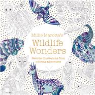Millie Marotta's Wildlife Wonders Favorite Illustrations from Coloring Adventures by Marotta, Millie, 9781454710882