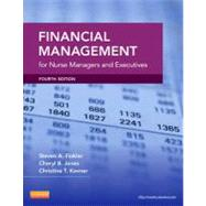 Financial Management for Nurse Managers and Executives by Finkler, Steven A., 9781455700882