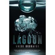 Lagoon by Okorafor, Nnedi, 9781481440882