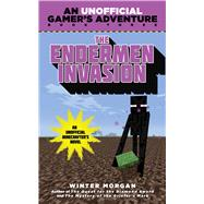 The Endermen Invasion by Morgan, Winter, 9781634500883