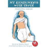 My Experiments With Truth by Nayar, Nadini, 9781906230883