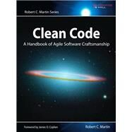 Clean Code A Handbook of Agile Software Craftsmanship by Martin, Robert C., 9780132350884