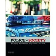 Police & Society by Roberg, Roy; Novak, Kenneth; Cordner, Gary; Smith, Brad, 9780199300884