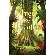 Tree of Dreams by Resau, Laura, 9780545800884