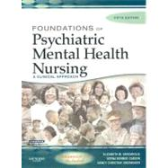 Foundations of Psychiatric Mental Health Nursing : A Clinical Approach by Varcarolis, Carson & Shoemaker, 9781416000884