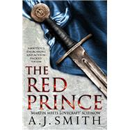 The Red Prince by Smith, A. J., 9781784080884