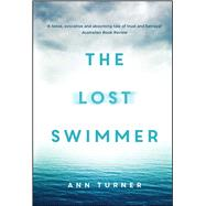 The Lost Swimmer by Turner, Ann, 9781925030884