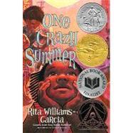 One Crazy Summer by Williams-Garcia, Rita, 9780060760885