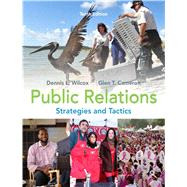 Public Relations Strategies and Tactics by Wilcox, Dennis L.; Cameron, Glen T., 9780205770885