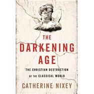 The Darkening Age by Nixey, Catherine, 9780544800885