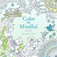 Color Me Mindful by Catris, Anastasia, 9781501130885
