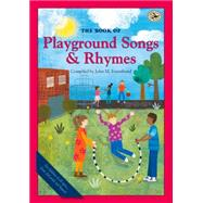 The Book of Playground Songs and Rhymes by Feierabend, John M., 9781622770885