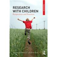 Research With Children: Perspectives and Practices by Christensen; Rune, 9781138100886