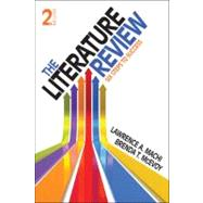 The Literature Review; Six Steps to Success by Lawrence A. Machi, 9781452240886