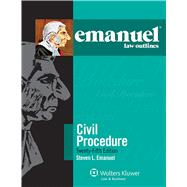 Emanuel Law Outlines for Civil Procedure by Emanuel, Steven L., 9781454840886