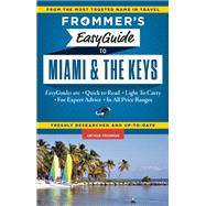 Frommer's EasyGuide to Miami and the Keys by Appell, David Paul, 9781628870886