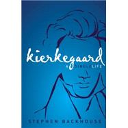 Kierkegaard by Backhouse, Stephen, 9780310520887