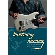 Unstrung Heroes by Braidis, Pete, 9780764350887