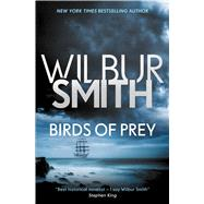 Birds of Prey by Smith, Wilbur, 9781499860887