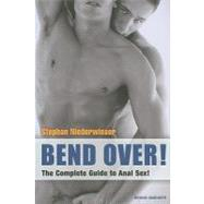 Bend Over! by Niederwieser, Stephan, 9783867870887