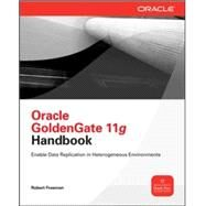 Oracle Goldengate 11g Handbook by Freeman, Robert, 9780071790888