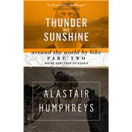 Thunder and Sunshine by Humphreys, Alastair, 9781903070888