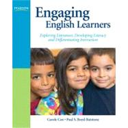 Engaging English Learners Exploring Literature, Developing Literacy and Differentiating Instruction by Cox, Carole; Boyd-batstone, Paul S., 9780135130889