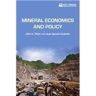 Mineral Economics and Policy by Tilton; John E. US ORIGIN ROYS, 9781617260889