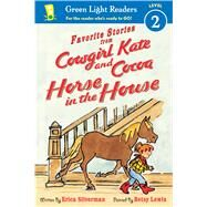 Horse in the House by Silverman, Erica; Lewin, Betsy, 9781328900890