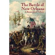 The Battle of New Orleans by Joiner, Gary D.; Moore, W. Henson, 9781455620890