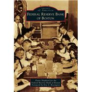 Federal Reserve Bank of Boston by Shephard, Diane; Rosengren, Eric S., 9781467120890