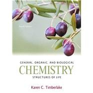 General, Organic, and Biological Chemistry Structures of Life by Timberlake, Karen C., 9780321750891