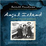 Angel Island by Freedman, Russell; Chan, Evans, 9780544810891