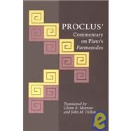 Proclus' Commentary on Plato's Parmenides by Morrow, Glenn R.; Dillon, John M., 9780691020891