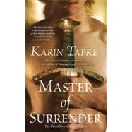 Master of Surrender by Tabke, Karin, 9781416550891