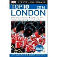 Dk Eyewitness Top 10 2016 London by Williams, Roger, 9781465440891