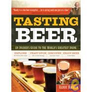 Tasting Beer by Mosher, Randy, 9781603420891