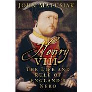 Henry VIII by Matusiak, John, 9780750960892