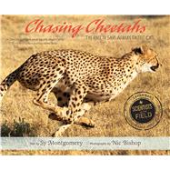 Chasing Cheetahs by Montgomery, Sy; Bishop, Nic, 9781328740892