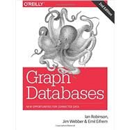 Graph Databases by Robinson, Ian; Webber, Jim; Eifrem, Emil, 9781491930892