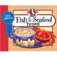 Our Favorite Fish & Seafood Recipes by Gooseberry Patch, 9781620930892