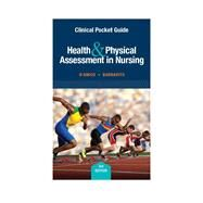 Clinical Pocket Guide for Health & Physical Assessment in Nursing by D'Amico, Donita T; Barbarito, Colleen, 9780134000893