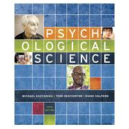 Psychological Science by Gazzaniga, Michael; Heatherton, Todd; Halpern, Diane, 9780393250893